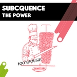 SUBCQUENCE - The Power (Front Cover)