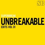 SUPERBREAK - Unbreakable Edits 02 (Front Cover)