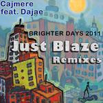 Brighter Days 2011 (Just Blaze remixes)