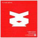 FUTURE SIGNAL - Replicant (Front Cover)