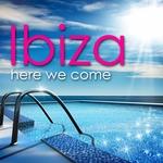 Ibiza Here We Come!