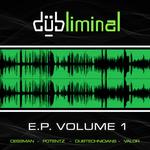 Dubliminal EP Vol 1