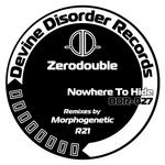 ZERODOUBLE - Nowhere To Hide (Front Cover)