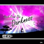 Back From The Darkness EP