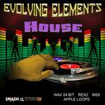 Evolving Elements: House (Sample Pack WAV/REX)
