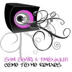 Come To Me (remixes)