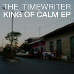 King Of Calm EP