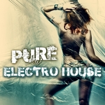 Pure Electro House Vol 1