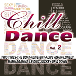 Chill Dance Vol 2