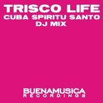 Trisco Life (DJ mix)