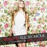 Musique Electronique: Part Deux (compiled by Henry Dupont)
