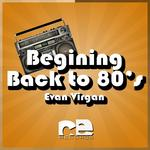 Begining Back To 80's