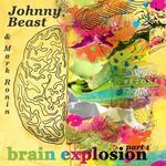 Brain Explosion (Part 1)