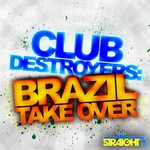 Club Destroyers: Brazil Takeover
