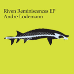 Riven Reminiscences EP