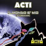 Il Mondo E' Mio (2011 remixes)