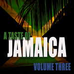 A Taste Of Jamaica Vol 3