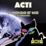 Il Mondo E Mio (2011 remixes)