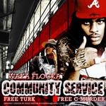 WAKA FLOCKA - Community Service Vol 4 (Front Cover)