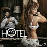 Hotel 69 Vol 2 (Sensual Lounge Vibes)