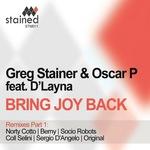Bring Joy Back (remixes Part 1)