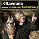 Raveline Presents Mix Session By Dominik Eulberg (unmixed tracks)