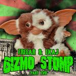Gizmo Stomp EP 2