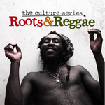 The Culture Series 'Roots & Reggae'