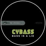 Bass Is A Lie