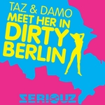 Meet Her In Dirty Berlin