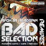 Bad Selection (remixes)