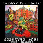 Brighter Days (2011 Remixes)
