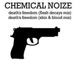 CHEMICAL NOIZE - Deaths Freedom (Front Cover)