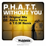 PHATT - Without You (Front Cover)