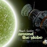 ANGEL & SPIDER - Around The Globe EP (Front Cover)