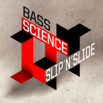 BASS SCIENCE - Slip N Slide (Front Cover)