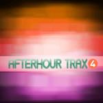 Afterhour Trax #4