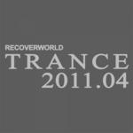 Recoverworld Trance 2011 04