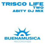 Trisco Life Two (DJ mix)