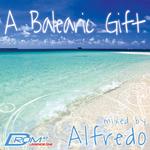 Legends Series #1: A Balearic Gift (mixed by Alfredo)