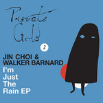 CHOI, Jin/WALKER BARNARD - I'm Just The Rain (Front Cover)