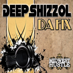 DEEPSHIZZOL - Da Fix (Front Cover)