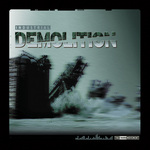 Industrial Demolition The Vinyl