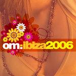 Om: Ibiza 2006