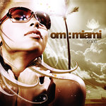 Om: Miami 2006 (unmixed tracks)