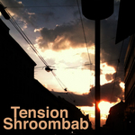 SHROOMBAB - Tension (Front Cover)