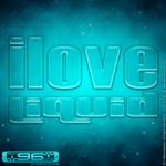 I Love Liquid