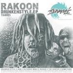 RAKOON - Drunken Style EP (Front Cover)