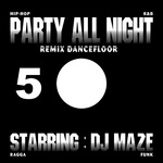 Party All Night 5