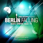 Berlin Falling (Sample Pack WAV/APPLE/LIVE/REASON)